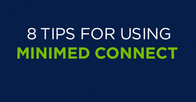 8 Tips For Getting The Most Out Of MiniMed Connect   The LOOP Blog