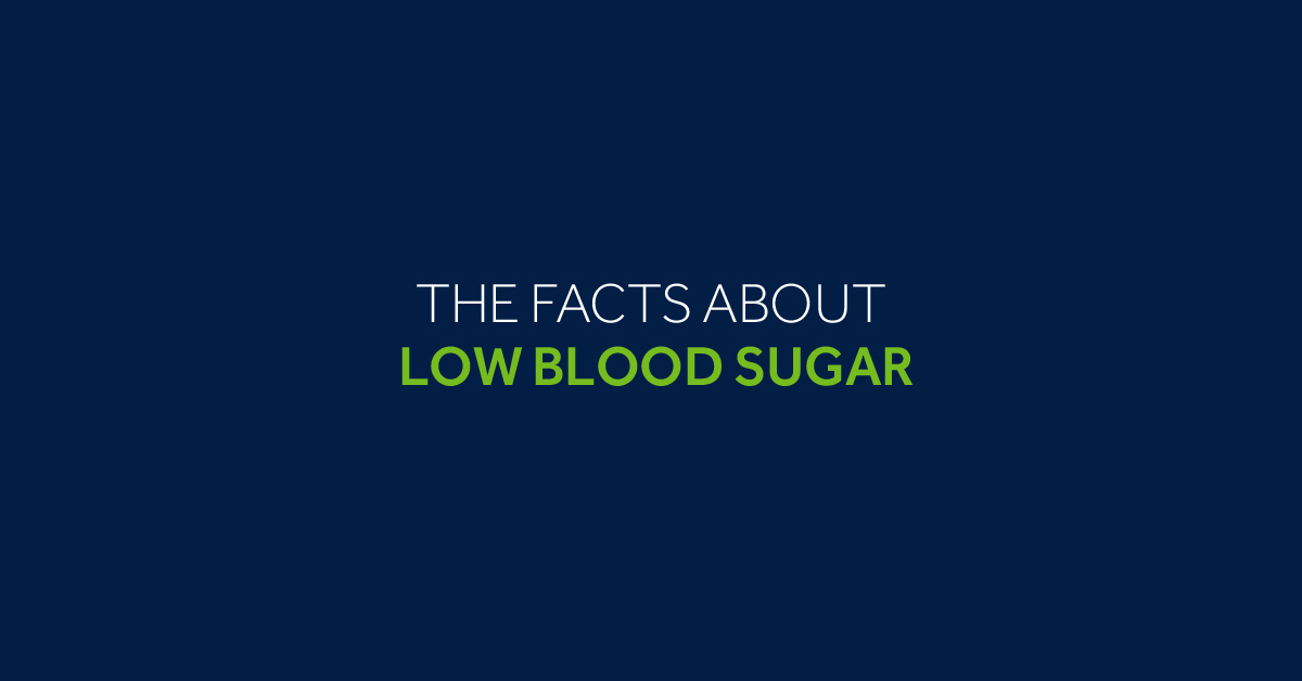 The Facts About Low Blood Sugar | The LOOP Blog