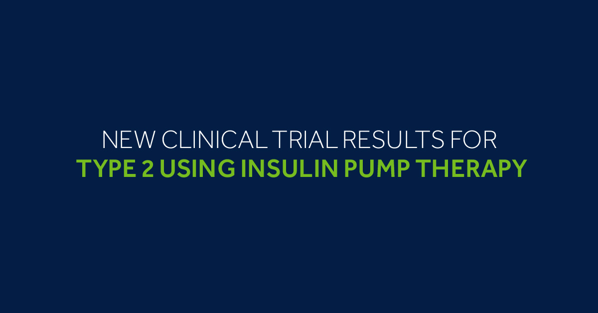 Clinical Trial Update: New Results on Insulin Pumps and Type 2 Diabetes | The LOOP Blog