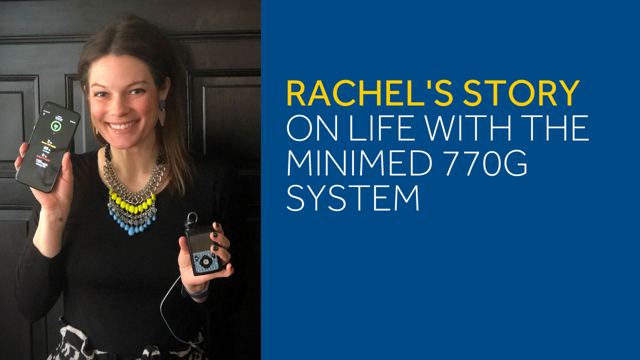 Image of Rachel with her MiniMed 770G system